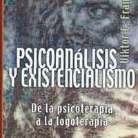 Psicoanálisis y existencialismo - Viktor Frank