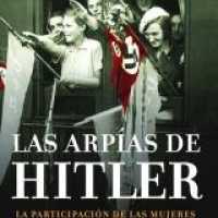 Las arpías de Hitler - Wendy Lower