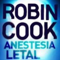 Anestesia letal - Robin Cook