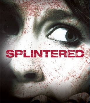 splintered 2010 movie