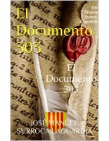 El documento 303 – José Manuel Surroca