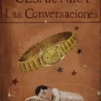 Las conversaciones - César Aira