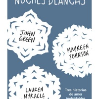 Noches blancas – John Green, Mauren Johnson, Myracle Lauren