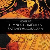 Himnos homéricos. Batracomiomaquia - Homero