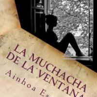 La muchacha de la ventana - Ainhoa Escarti