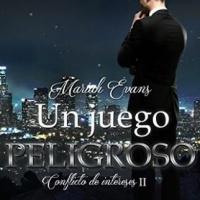 Un juego peligroso: Conflicto de Intereses II – Mariah Evans
