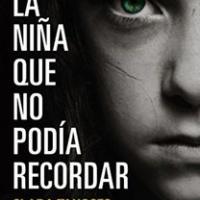 La niña que no podía recordar – Clara Tahoces