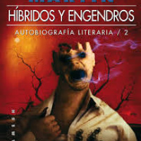 Híbridos y engendros -  George R. R. Martin