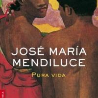 Pura vida – José María Mendiluce