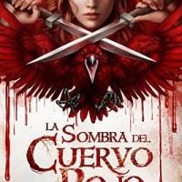 La sombra del cuervo rojo: Volumen 1 - Cris Ortega