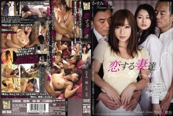 ADN-006 - Kasumi Kaho, Takeuchi Sarina - Loving Wives Kaho Kasumi Sarina Takeuchi