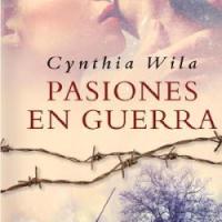 Pasiones en guerra – Cynthia Wila