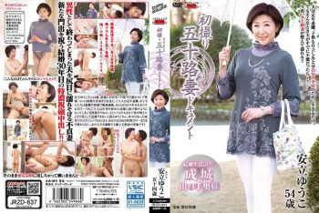JRZD-637 - Adachi Yuko - A Fifty-Something Married Woman's First Affair on Film