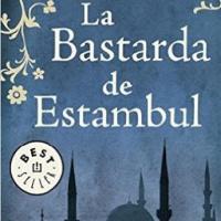La bastarda de Estambul – Elif Shafak