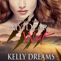 My dear wolf - American wolf 2  – Kelly Dreams