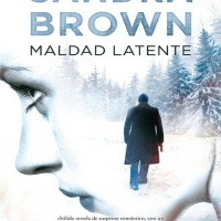 Maldad latente – Sandra Brown