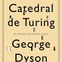 La catedral de Turing – George Dyson