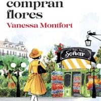 Mujeres que compran flores – Vanessa Montfort