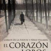 El corazón de los lobos - Carlos de la Fuente y Pérez-Villamil