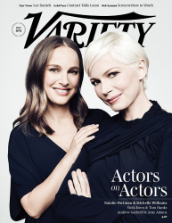 Natalie Portman and Michelle Williams - Variety Mag Nov 2016