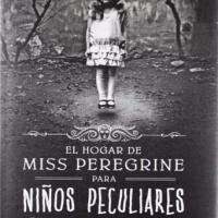 El hogar de Miss Peregrine para niños peculiares - Miss Peregrine 01 - Ransom Riggs