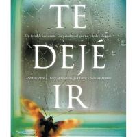 Te dejé ir – Clare Mackintosh