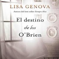 El destino de los O'Brien – Lisa Genova