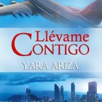 Llévame contigo – Yara Ariza