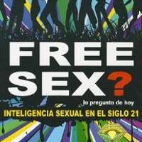 Free sex?, la pregunta de hoy -  Carlos Cuauhtémoc Sánchez