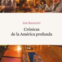 Crónicas de la América profunda - Joe Bageant
