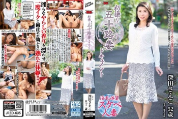 JRZD-635 - Fukada Saeko - First Time In Her 50s A Housewife Documentary