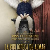 La biblioteca de las almas - Miss Peregrine 03 - Ransom Riggs