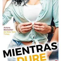 Mientras dure (Sea Breeze 3) – Abbi Glines