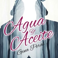 Agua y aceite – Gina Peral