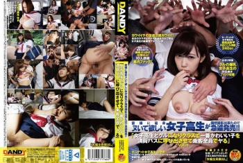 [DANDY-510] Unknown - We Got The Chance To Film All These Schoolgirl Hos For Your Nookie Pleasure And Now We've Immediately Put This Footage On Sale!! These Schoolgirl Bitches Got Together To Bully The Cutest Girl In Class To Board A Crowded Bus Where All The Passengers Fuck Her vol. 1