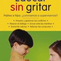 Educar sin gritar - Guillermo Ballenato