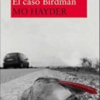 El caso Birdman - Jack Caffery 1 -  Mo Hayder