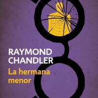 La hermana menor - Autor Raymond Chandler