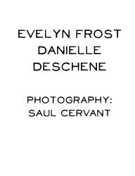 Evelyn Frost, Danielle Deschene 2