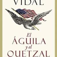 El águila y el quetzal - César Vidal