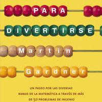 Matemáticas para divertirse - Martin Gardner