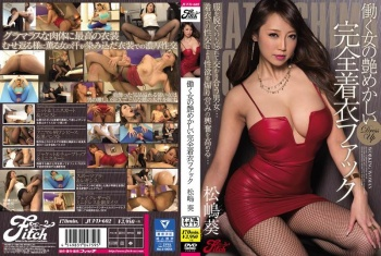 JUFD-602 - Matsushima Aoi - A Working Girl's Nut-Busting Fully-Clothed Fuck