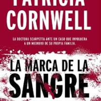 La marca de la sangre – Patricia Cornwell