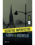 Secretos imperfectos – Hjorth y Rosenfeldt