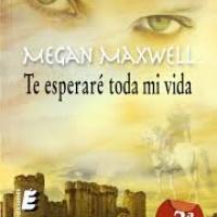 Te esperaré toda mi vida - Megan Maxwell