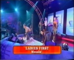 Ladies First / The Saturday Show 2001 / Messin