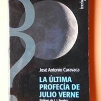 La última profecía de Julio Verne – José Antonio Caravaca