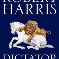 Dictator – Robert Harris