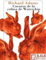 Cuentos de la colina de Watership - Richard Adams